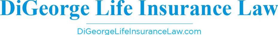 DiGeorge Life Insurance Law